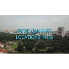 Good Camping Locations in Singapore